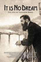 It's No Dream: The Life of Theodor Herzl