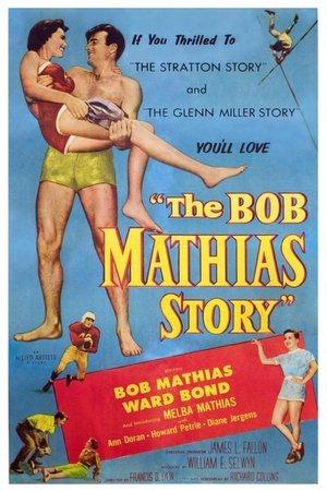 Bob Mathias Story
