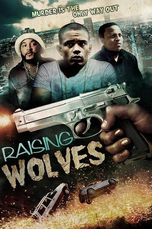 Raising Wolves