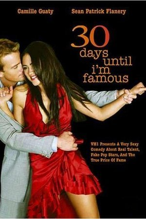 Thirty Days Until I'm Famous