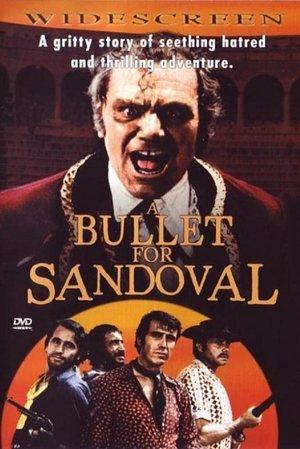 Bullet For Sandoval