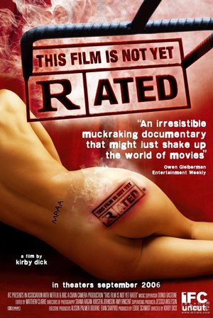This Film is Not Yet Rated