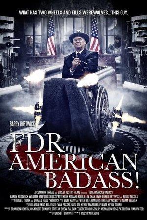 FDR: American Badass!