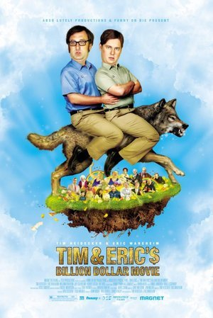 Tim and Eric's Billion Dollar Movie