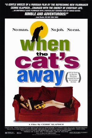 When the Cat's Away